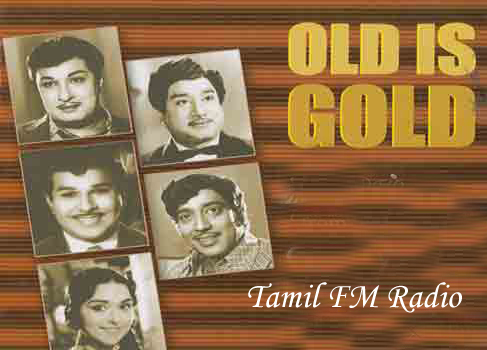 Old is Gold Tamil FM